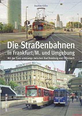Rigoroso Libro Specializzato Tram A Francoforte/m. E Ambiente, Nuovo Con Molte Immagini-mostra Il Titolo Originale Fresco In Estate E Caldo In Inverno