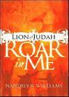 Lion of Judah, Roar in ME by Nandilyn Williams (Hardback, 2006)