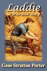 Laddie, A True Blue Story by Gene (Paperback, 2007)