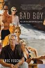 Bad Boy: My Life on and Off the Canvas by Eric Fischl (Paperback / softback, 2016)