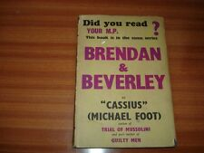 BRENDAN AND BEVERLEY AN EXTRAVAGANZA BY CASSIUS MICHAEL FOOT 1ST ED 1944