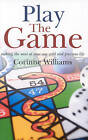 Play the Game by Corinne Williams (Paperback, 2009)