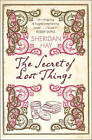 The Secret of Lost Things by Sheridan Hay (Paperback, 2008)