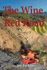 The Wine Red Road by Jim Perkins (Paperback, 2012)