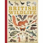British Wildlife by QED Publishing (Hardback, 2016)
