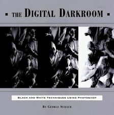 The Digital Darkroom: Black and White Techniques Using Photoshop