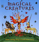 Magical Creatures by Lucy Clibbon, Meg Clibbon (Hardback, 2006)