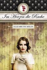 Miles, Elizabeth - Im Herzen die Rache /4