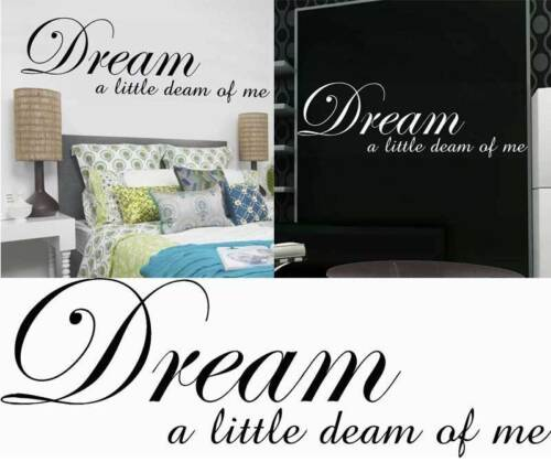 Dream a little dream of me wall art autocollant citation