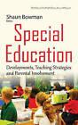 Special Education: Developments, Teaching Strategies & Parental Involvement by Nova Science Publishers Inc (Hardback, 2015)