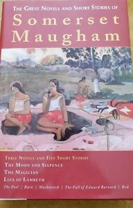 The Great Novels & Short Stories of Somerset Maugham: Three Novels and Five Shor