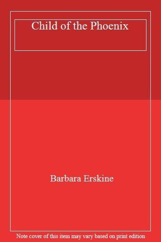 Child of the Phoenix,Barbara Erskine