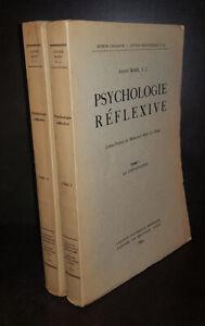 Psychologie réflexive Tome 1 La connaissance Tome 2 La volonté et l'esprit