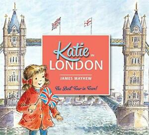 Katie-In-London-by-Mayhew-James-NEW-Book-FREE-amp-Fast-Delivery-Paperback