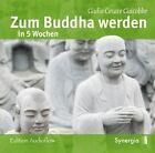 Zum Buddha werden in 5 Wochen (2011)
