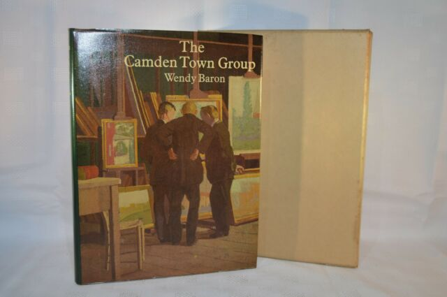 The Camden Town Group by Wendy Baron (Hardback, 1979) Scolar Press First Edn (Z)