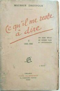RECIT-EMPIRE-JOURNALISTE-Ce-qu-039-il-me-reste-a-dire-1848-1900-DREYFOUS-9452