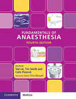 Fundamentals of Anaesthesia by Cambridge University Press (Paperback, 2016)