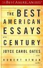 Best American Essays of The Century by Oates Joyce Carol EDT Atwan Robert