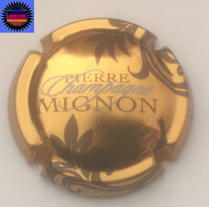 Feuillles Or Pale n°61l Cote 5€ Capsule de Champagne PIERRE MIGNON Marron