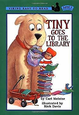 Tiny Goes to the Library by Meister, Cari