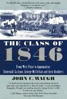 The Class of 1846 by John C. Waugh (Paperback, 2000)