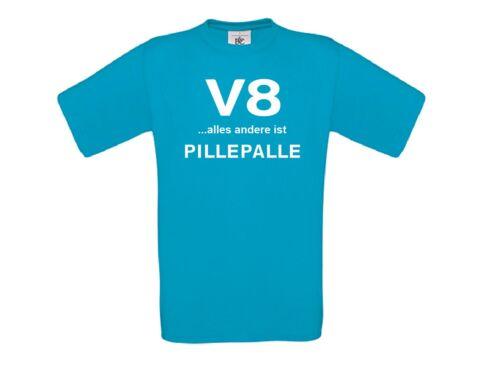 T-Shirt-v8 tout le reste est pillepalle-Camion-Trucker-US Car 8 Cylindres