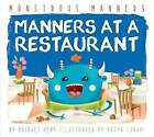 Manners at a Restaurant by Bridget Heos, Katya Longhi (Hardback, 2015)