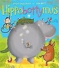 Hippobottymus von Steve Smallman (2015, Taschenbuch)