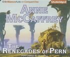 The Renegades of Pern by Anne McCaffrey (CD-Audio, 2013)
