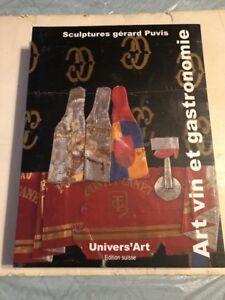 Univers' Art Edition Suisse Art Vin Et Gastronomie