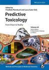 Predictive Toxicology (2014, Gebundene Ausgabe)