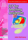 ICT for Teaching Assistants by Hilary Norton, John Galloway (Paperback, 2004)