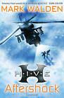 H.I.V.E. 7: Aftershock by Mark Walden (Paperback, 2011)