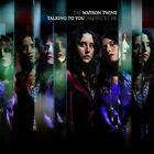 Talking to You, Talking to Me by The Watson Twins (CD, Feb-2010, Vanguard)