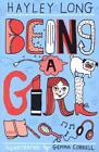 Being a Girl von Hayley Long (2015, Taschenbuch)
