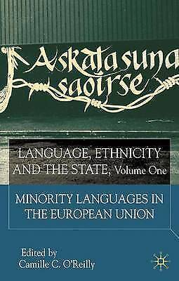 Language, Ethnicity and the State, Volume 1: Minority Languages in the-ExLibrary