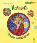 Kasperls liebste Rätselreime von Gerda Anger-Schmidt (2010, Gebundene Ausgabe)