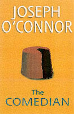 1 of 1 - O'Connor, Joseph, The Comedian, The (Open Door Series II), Very Good Book