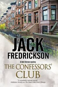 The-Confessors-039-Club-A-Dek-Elstrom-PI-mystery-set-in-Chicago-ExLibrary