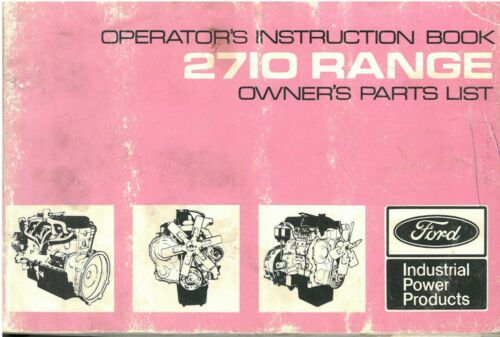 Ford Engine 2710 Operators Manual with Owners Parts List ORIGINAL ...