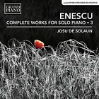 Enescu: Complete Works for Solo Piano, Vol. 3 (CD, Sep-2016, Red Piano)