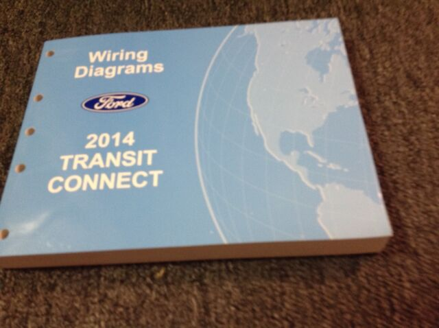 2014 Ford Transit Connect Electrical Wiring Diagram Troubleshooting Manual Ewd