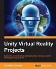 Unity Virtual Reality Projects 9781783988556 by Jonathan Linowes Paperback