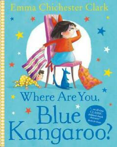 Where-Are-You-Blue-Kangaroo-by-Emma-Chichester-Clark-NEW-Book-FREE-amp-FAST-De