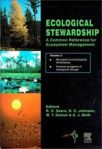 Ecological Stewardship : A Common Reference for Ecosystem Management