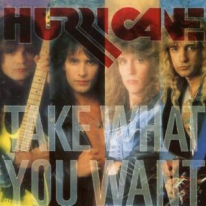 Hurricane-Take-What-You-Want-New-CD-Bonus-Tracks-Germany-Import-Sweden