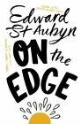 On the Edge by Edward St. Aubyn (Paperback, 2015)