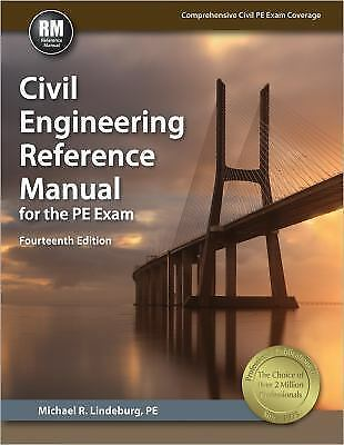 civil engineering reference manual for the pe exam by michael r rh ebay com Civil Construction Structural Engineering