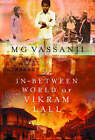 The In-between World of Vikram Lall by M.G. Vassanji (Hardback, 2004)